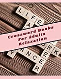 Crossword Books For Adults Relaxation: Brain Games Puzzles Left Brain Right Brain, The New Crossword Dictionary Edition Revised, Puzzles Brain For ... This Brain Games - Crossword Puzzles