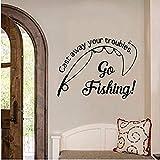 Geben Sie Ihre Probleme auf Angelplatz an der Fischwand Vinyl Aufkleber Wandaufkleber Go Fishing...