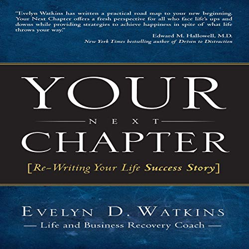 Your Next Chapter: Re-Writing Your Life Success Story audiobook cover art