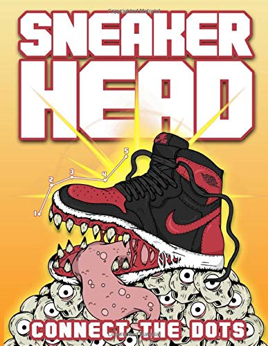 Sneaker Head Connect The Dots: Stress-Relief An Adult Dot-to-dot Coloring Activity Book Sneaker Head