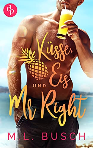 Küsse, Eis und Mr Right