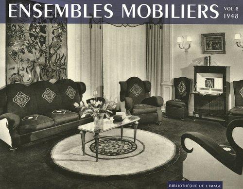 Ensembles mobiliers : Tome 8, 1948