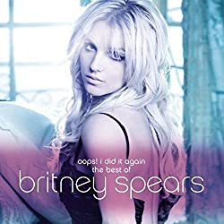Oops I Did It Again-The Best of Britney Spears