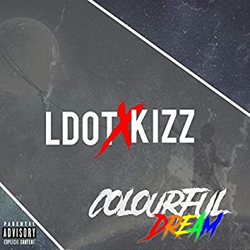 Colourful Dream (feat. Kizz)