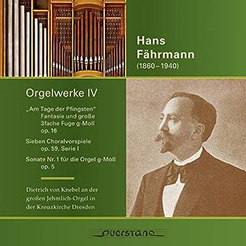 Hans Fährmann (Orgelwerke IV)
