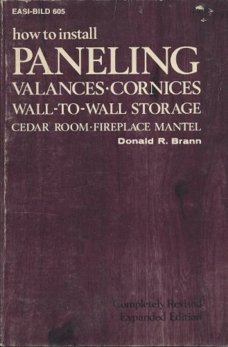 How to Install Paneling, Valances, Cornices, Wall-To-Wall Storage, Cedar Room, Fireplace Mantel