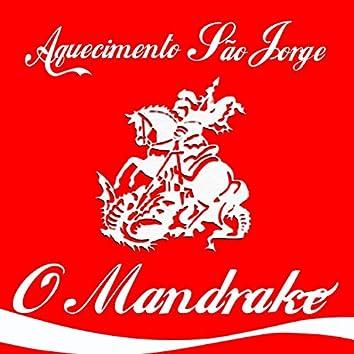Aquecimento São Jorge (feat. Mandrake)