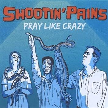 Pray Like Crazy