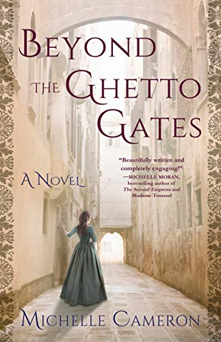 Beyond the Ghetto Gates: A Novel