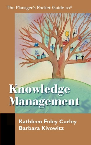 The Manager's Pocket Guide to Knowledge Management (Manager's Pocket Guide Series)