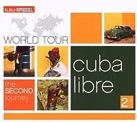 World Tour II-Cuba Libre
