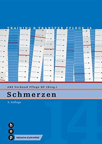 Schmerzen (Print inkl. eLehrmittel): Training und Transfer Pflege, Heft 14