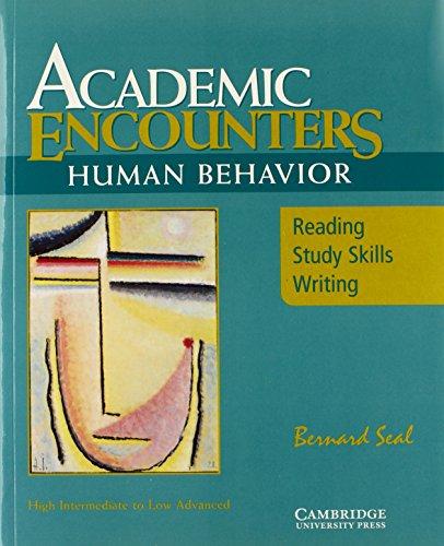 Academic Encounters: Human Behavior- Reading, Study Skills, Writing (Student's Book)