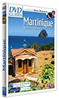 DVD Guides : Martinique, nuances tropicales