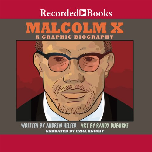 Malcolm X: A Graphic Biography audiobook cover art