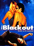 The blackout. (Oculto en la memoria)