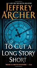 [(To Cut a Long Story Short)] [By (author) Jeffrey Archer] published on (June, 2013)