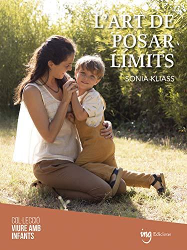 L'art de posar límits (Catalan Edition)