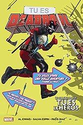 Tu es Deadpool - Le comics dont tu es le héros d'Al Ewing