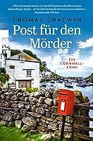 Post fuer den Moerder: Ein Cornwall-Krimi