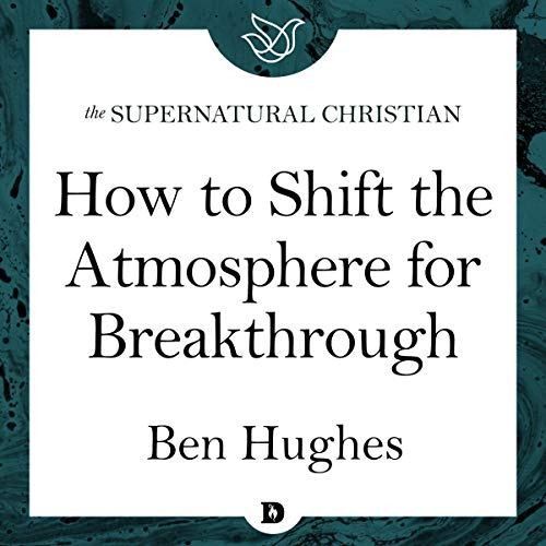 How to Shift the Atmosphere for Breakthrough cover art