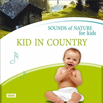 Sounds of Nature For Kids. Kid in Country