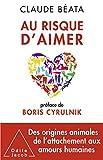 Au risque d'aimer (OJ.SC.HUMAINES) - Format Kindle - 10,99 €