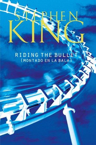 Riding The Bullet: (Montado en La Bala) eBook: King, Stephen ...