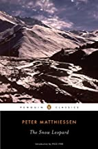 The Snow Leopard (Penguin Classics) Revised edition by Matthiessen, Peter (2008) Paperback