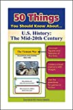 50 Things You Should Know about U.S. History: The Mid-20th Century Flash Cards