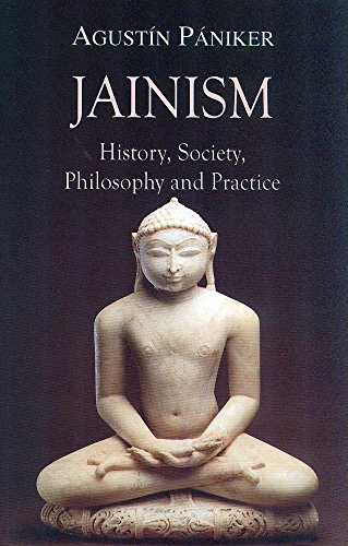 Compare Textbook Prices for Jainism: History, Society, Philosophy and Practice First Edition in English Edition ISBN 9788120834606 by Agustin Paniker