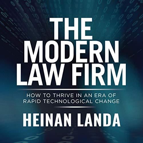 The Modern Law Firm Audiobook By Heinan Landa cover art