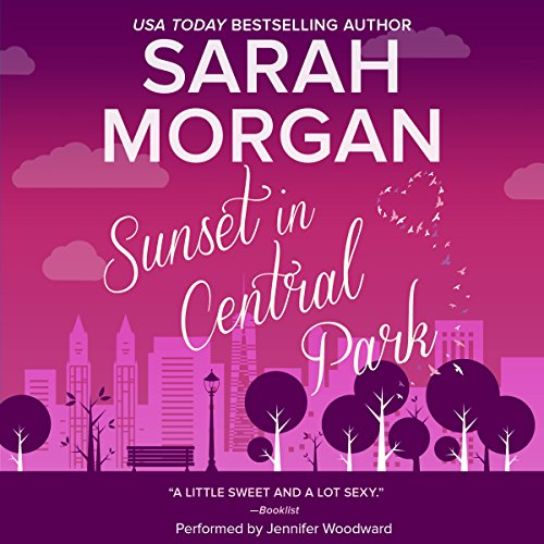 Sunset in Central Park Audiobook By Sarah Morgan cover art
