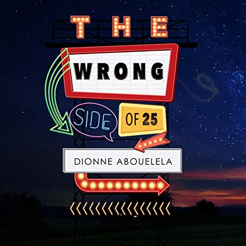 The Wrong Side of Twenty-Five audiobook cover art