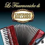 Le fisarmoniche di Cantando Ballando, Vol. 5
