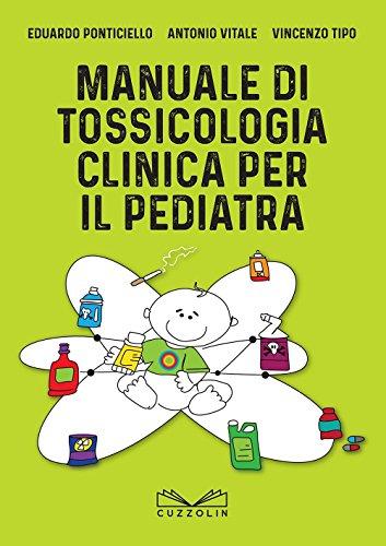Manuale di tossicologia clinica per il pediatra