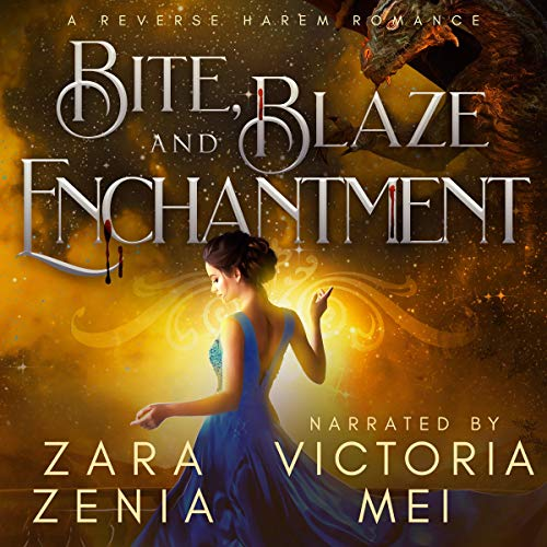 Couverture de Bite, Blaze, and Enchantment: A Reverse Harem Romance