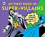 DC Super Heroes: My First Book of Super-Villains: Learn the Difference Between Right and Wrong! (9)