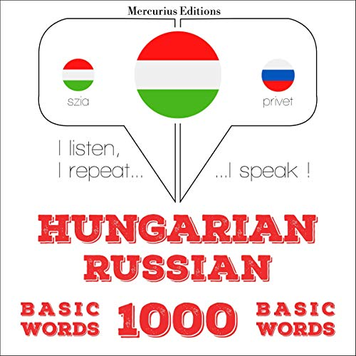 Hungarian – Russian. 1000 basic words cover art
