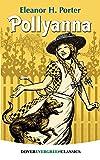 Pollyanna (Dover Children's Evergreen Classics)