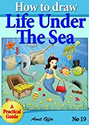 How to Draw Life Under the Sea - Drawing Games For Kids