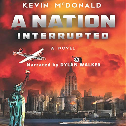 A Nation Interrupted Audiobook By Kevin McDonald cover art