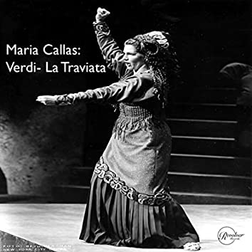 Maria Callas: Verdi- La Traviata