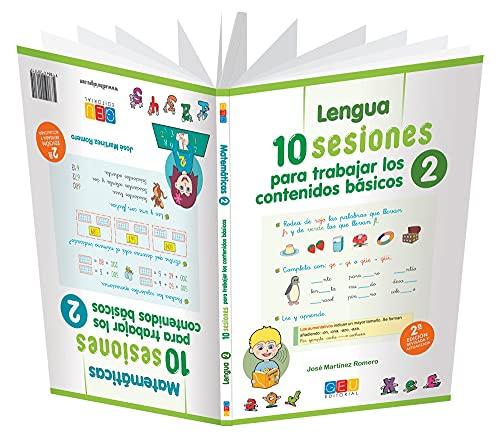 Lengua y Matemáticas 2º Primaria: 10 Sesiones para trabajar los contenidos básicos