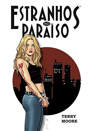 Estranhos no Paraíso Volume 1: Um Sonho de Você