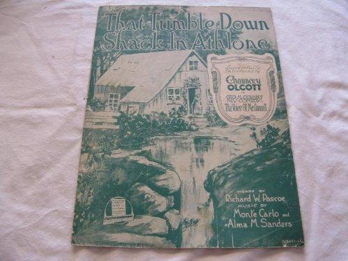 THAT TUMBLE DOWN SHACK CHAUNCEY OLCOTT 1918 SHEET MUSIC FOLDER 444 SHEET MUSIC