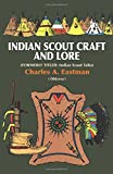 Indian Scoutcraft and Lore (Native American) - Charles A. Eastman