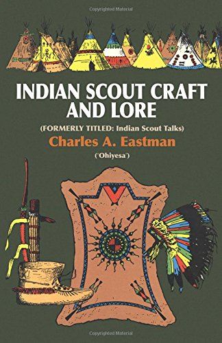 Indian Scoutcraft and Lore (Native American)