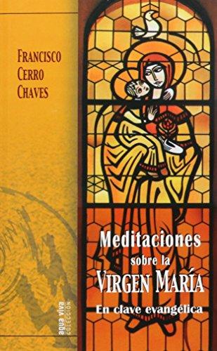 Meditaciones sobre la Virgen María: En clave evangélica (Agua Viva)