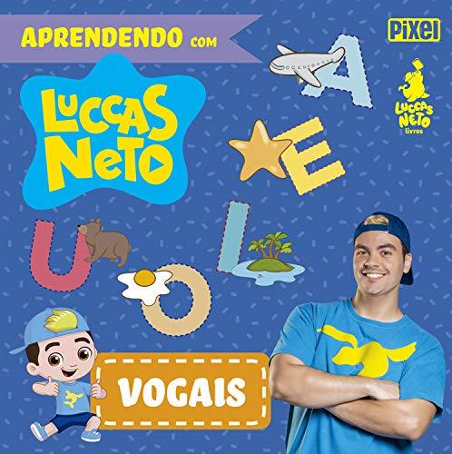 Vogais - Aprendendo com Luccas Neto